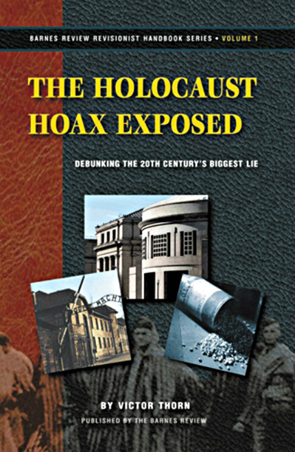 Cover of Victor Thorn's Book - Holocaust Hoax Exposed