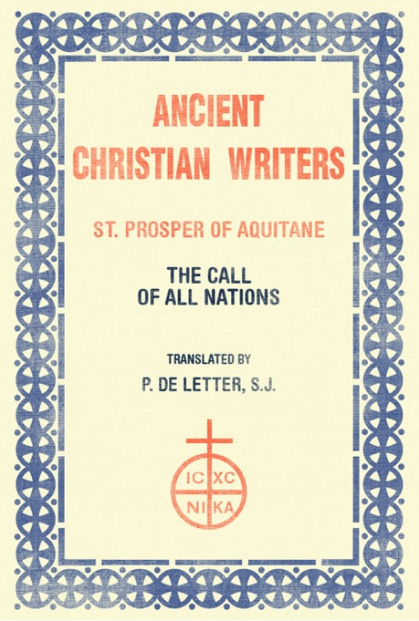 St. Prosper of Aquitaine  - The Call of All Nations